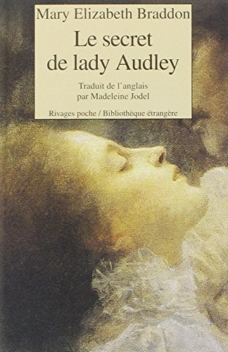 Le secret de lady Audley par Mary-Elizabeth Braddon