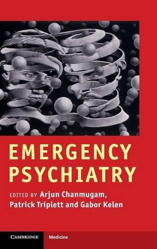 Emergency Psychiatry Hardback (Cambridge Medicine (Hardcover))