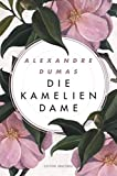 Die Kameliendame (Edition Anaconda) - Alexandre Dumas