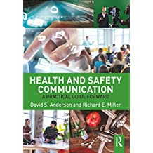Health and Safety Communication: A Practical Guide Forward