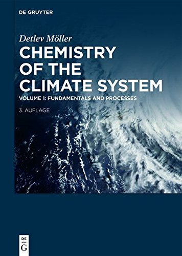 Detlev Möller: Chemistry of the Climate System: Fundamentals and Processes
