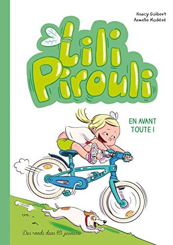 Lili Pirouli. En avant toute !