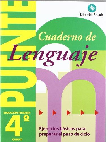 Puente (Cambio De Curso): Lenguaje 4 Primaria por Rosa Maria; Nadal Martí, J Martí Fuster