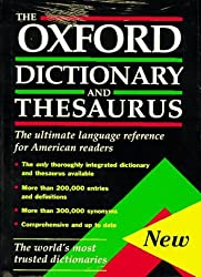 The Oxford Dictionary and Thesaurus: The Ultimate Language Reference for American Readers by Oxford University Press (1996-10-17)