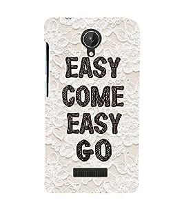 Fuson Premium Back Case Cover Easy come easy go With Multi Background Degined For Micromax Canvas Spark Q380