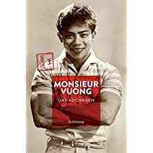 Monsieur Vuong: Das Kochbuch