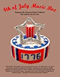 4th of July Music Box: Plastic Canvas Pattern (English Edition)