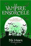 Le vampire ensorcelé - Le blogue du vampire T4