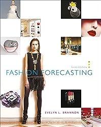 Fashion Forecasting by Evelyn L. Brannon (2010-06-22)