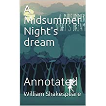 A Midsummer Night's dream: Annotated (English Edition)