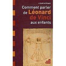 Comment parler de Léonard de Vinci aux enfants ?