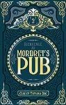 Bienvenue au Mordret's Pub, tome 2 : Les mécartificiés par Duc