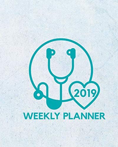 2019 Weekly Planner: January Through December For Nurses, Medical Students and Dental Assistants: I Came I Saw I Charted -