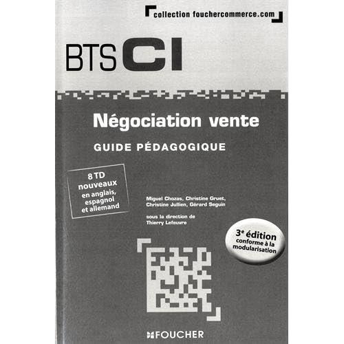 Négociation vente BTS 1re et 2e années - 3e édition - Guide pédagogique
