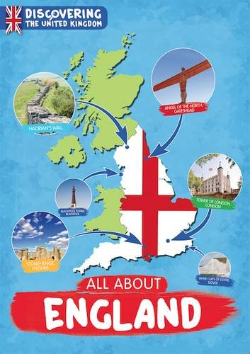 All About England Discovering the United Kingdom