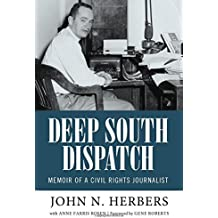 Deep South Dispatch (Willie Morris Books in Memoir and Biography)