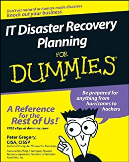 IT Disaster Recovery Planning For Dummies® by [Gregory, Peter]
