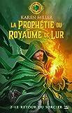 Le Retour du sorcier: La Prophétie du Royaume de Lur, T2 (French Edition)