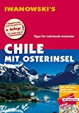 Reisehandbuch Chile mit Osterinsel - Reiseführer von Iwanowski