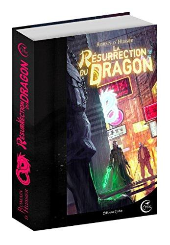 Les Chroniques de l'étrange, Tome 2 : La résurrection du dragon