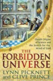 The Forbidden Universe: The Occult Origins of Science and the Search for the Mind of God by Lynn Picknett (April 27,2011)