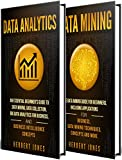 #6: Data Analytics: The Ultimate Guide to Big Data Analytics for Business, Data Mining Techniques, Data Collection, and Business Intelligence Concepts