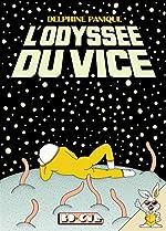 L' Odyssee du Vice de Delphine Panique