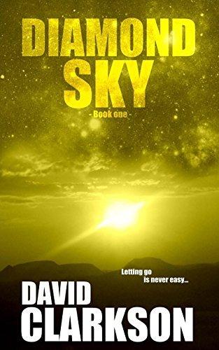 Diamond Sky by David Clarkson (2014-05-28)