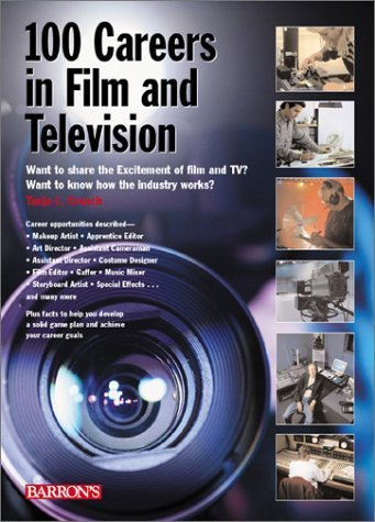 100 Careers in Film and Television by Crouch, Tanja L. (2001) Paperback