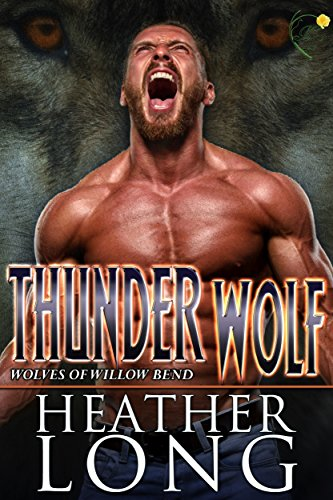Thunder Wolf (Wolves of Willow Bend Book 11) (English Edition)
