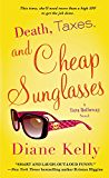 Death, Taxes, and Cheap Sunglasses