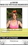 Telecharger Livres 31 jours pour une nouvelle silhouette (PDF,EPUB,MOBI) gratuits en Francaise