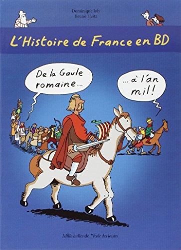 L'histoire de France en BD, Tome 2 : De la Gaule romaine à l'an mil !