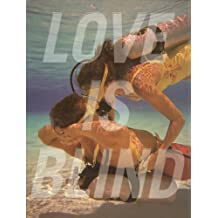 Love is Blind (Hors Catalogue)