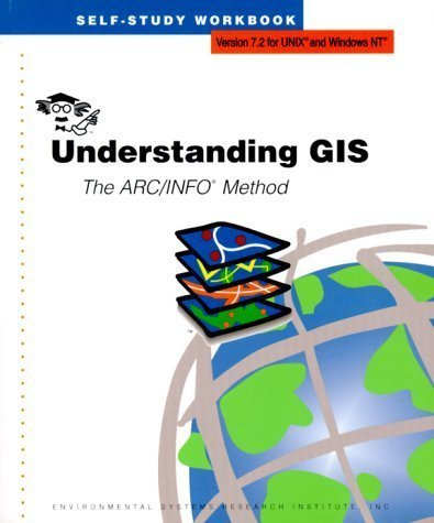 Understanding GIS: The ARC/INFO Method by Environmental Systems Research  Institute (1999-09-01)