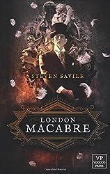 London Macabre: Fantasy, Horror, Steampunk