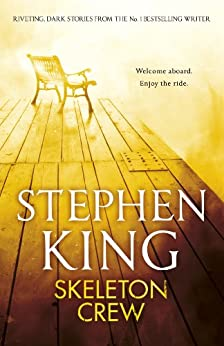 Skeleton Crew: featuring The Mist by [King, Stephen]