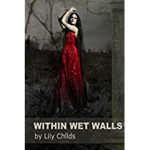 Within Wet Walls