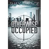 Otherwise Occupied (Evan Arden Book 2) (English Edition)