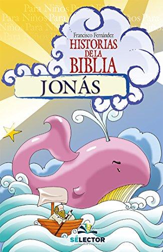 Jonás (Historias De La Biblia / Bible Stories) por Francisco Fernández