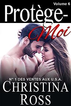 Protège-Moi: Volume Six par [Ross, Christina]