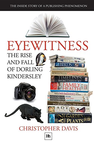 Eyewitness: The rise and fall of Dorling Kindersley - Publishing research seminar