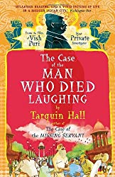 The Case of the Man Who Died Laughing: Vish Puri, Most Private Investigator