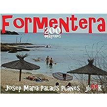 Formentera (200 imágenes)  (Spanish Edition)