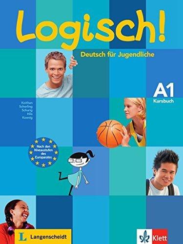 Logisch!: Kursbuch A1 by Ute Koithan (2009-07-09)