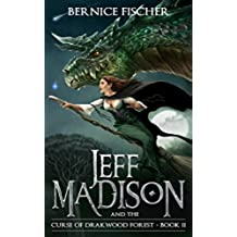Jeff Madison and the Curse of Drakwood Forest (Book 2) (English Edition)