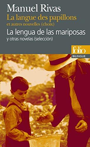 La langue des papillons et autres nouvelles (choix)/La lengua de las mariposas y otras novelas (selección) par Manuel Rivas
