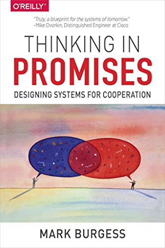 [(Thinking in Promises)] [By (author) Mark Burgess] published on (July, 2015)