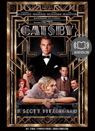Gatsby le Magnifique: Livre audio 1 CD MP3 - 680 Mo