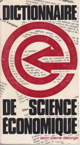 DICTIONNAIRE SCIENCE ECONOMIQUE